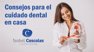 Consejos para el cuidado dental en casa
