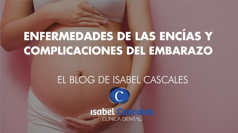 Enfermedades de las encías y complicaciones del embarazo