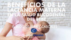 Beneficios de la Lactancia Materna en la Salud Bucodental del bebé