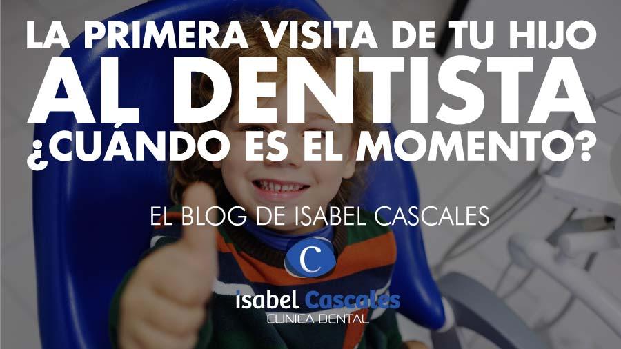 La primera visita de tu hijo/a al dentista. ¿Cuándo es el momento adecuado?